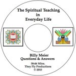 The Spiritual Teaching in Everyday Life